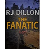 [ THE FANATIC ] Dillon, R J (AUTHOR ) Jun-17-2012 Paperback