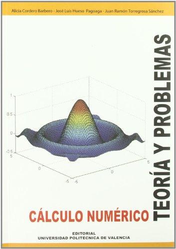 Portada del libro Cálculo Numérico. Teoría y Problemas (Académica)
