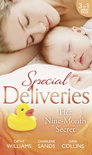 Special Deliveries: Her Nine-Month Secret: The Secret Casella Baby / The Secret Heir of Sunset Ranch / Proof of Their Sin (Mills & Boon M&B) (English Edition)