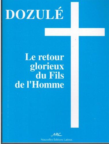 Dozule(Fr) le Retour Glorieux du Fils de l Homme