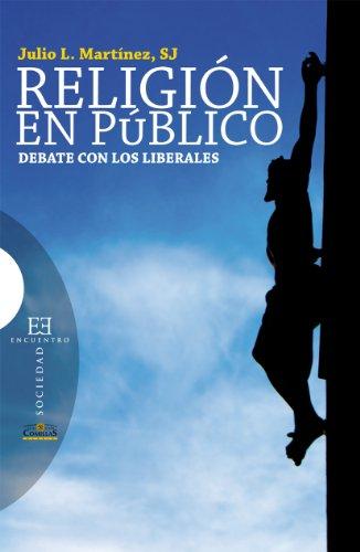 Religión en público por Julio L. Martínez Martínez