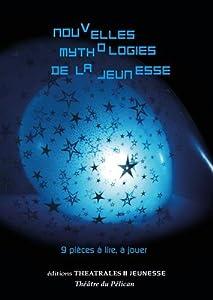"""Afficher """"Nouvelles mythologies de la jeunesse"""""""