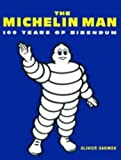 Michelin Man: 100 Years of Bibendum by Olivier Darmon (1998-09-01)
