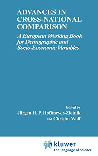Advances in Cross-National Comparison: A European Working Book for Demographic and Socio-Economic Variables -