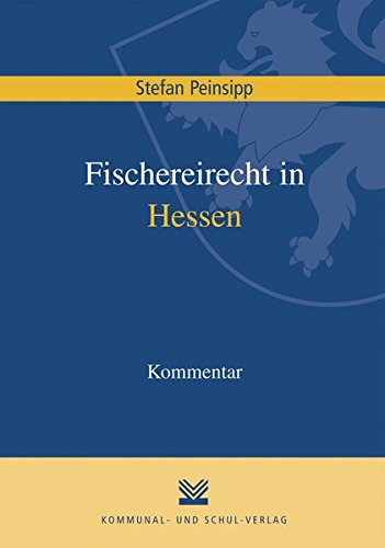 Fischereirecht in Hessen: Kommentar