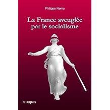 La France aveuglée par le socialisme