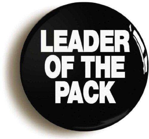 leader-of-the-pack-shangri-las-retro-sixties-badge-size-is-1inch-25mm-diameter