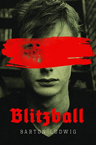 Book cover image for Blitzball: A Clone of Hitler Battles Nazi's in Sci-Fi Young Adult Novel