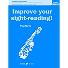 Improve your sight-reading! Violin Grade 1 (New edition), Paul Harris