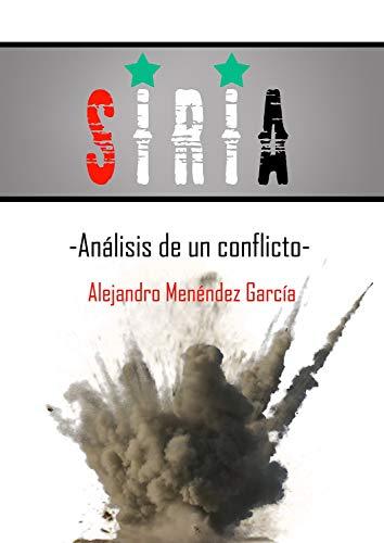 Siria: Análisis de un conflicto