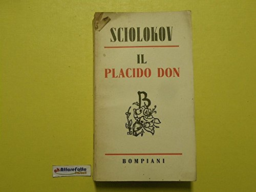 J 407 LIBRO IL PLACIDO DON DI MICHELE SCIOLOKOV 1943