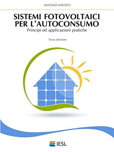 Sistemi fotovoltaici per l'autoconsumo di Antonio Vincenti