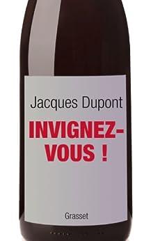 Invignez-vous ! (Documents Français) par [Dupont, Jacques]