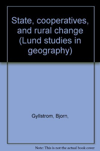State, cooperatives, and rural change (Lund studies in geography)