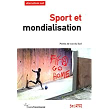 Alternatives Sud, Volume 23-2016/1 : Sport et mondialisation : Points de vue du Sud