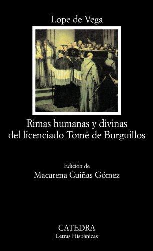Rimas humanas y divinas del Licenciado Tomé de Burguillos (Letras Hispánicas) por Lope de Vega