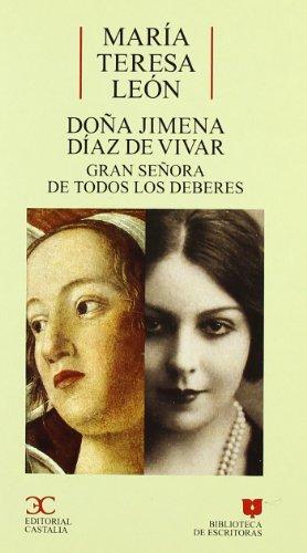 Doña Jimena Díaz de Vivar                                                       . (BIBLIOTECA DE ESCRITORAS. B/E.) por María Teresa León