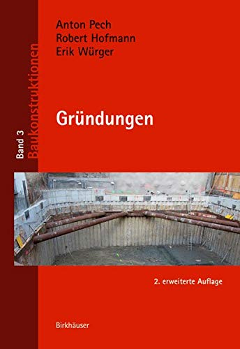 Gründungen (Baukonstruktionen, Band 3)