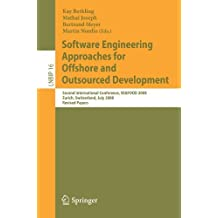 Software Engineering Approaches for Offshore and Outsourced Development: Second International Conference, SEAFOOD 2008, Zurich, Switzerland, July 2-3, ... Notes in Business Information Processing) (2010-06-02)