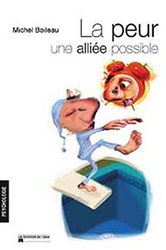 La peur, une alliée possible ! par Michel Boileau