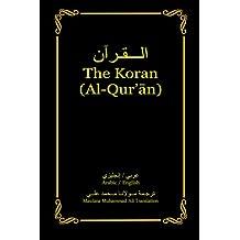 The Koran (Al-Qur'an): Arabic-English Bilingual edition