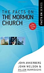 The Facts on the Mormon Church (The Facts On Series) by John Ankerberg (2009-03-01)