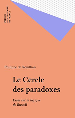 Le Cercle des paradoxes: Essai sur la logique de Russell