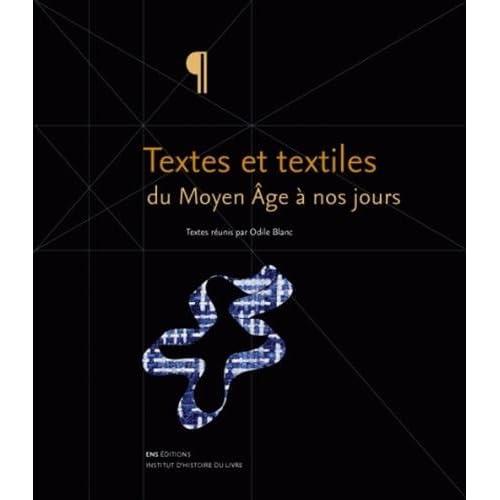Textes et textiles du Moyen-Age à nos jours