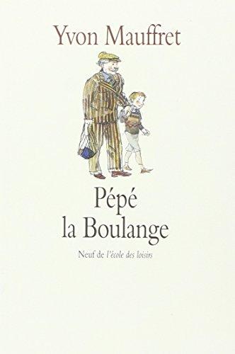 Pepe la Boulange (Neuf) por Yvon Mauffret