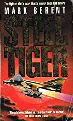 Steel Tiger by Mark Berent (1991-07-30)