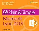 Microsoft® Lync® 2013 Plain & Simple