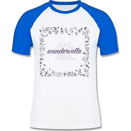 Statement Shirts - Inspirierende Zitate - Du kannst wundervolle Dinge - zweifarbiges Baseballshirt für Männer Weiß/Royalblau