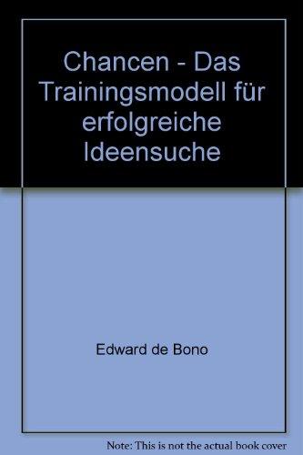 Chancen - Das Trainingsmodell für erfolgreiche Ideensuche