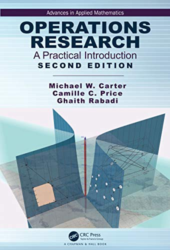 Operations Research: A Practical Introduction (Advances in Applied Mathematics) (English Edition)