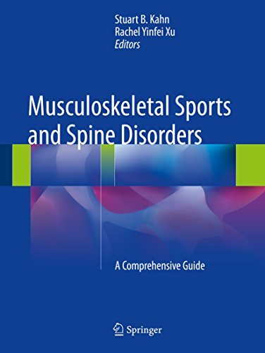 Musculoskeletal Sports and Spine Disorders: A Comprehensive Guide