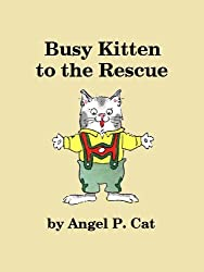 Busy Kitten to the Rescue (English Edition)