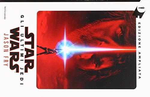 Star Wars. Gli ultimi Jedi. Ediz. ampliata (Oscar fantastica) por Jason Fry