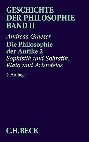 Geschichte der Philosophie, in 12 Bdn., Bd.2, Die Philosophie der Antike