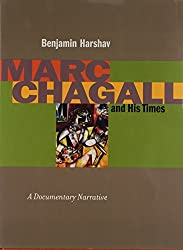 Marc Chagall and His Times: A Documentary Narrative (Contraversions: Jews & Other Differences)