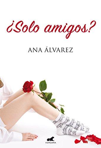 Descargar Libro Sólo amigos de Álvarez Ana