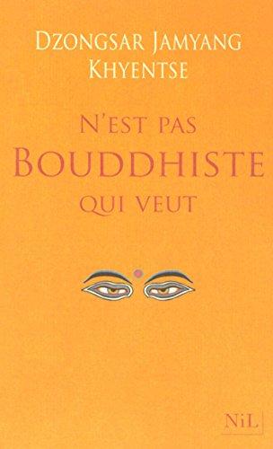 Couverture du livre N'est pas bouddhiste qui veut