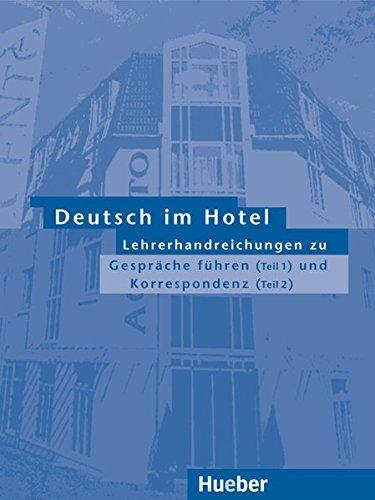 Deutsch Im Hotel - Gesprache Fuhren: Lehrerhandreichungen by Paola Barberis (2002-01-12)