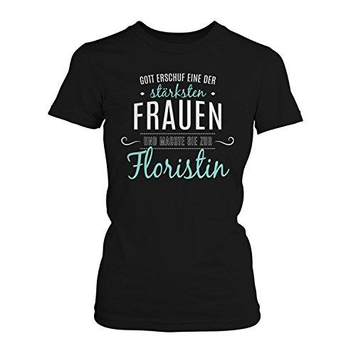 Fashionalarm Damen T-Shirt - Gott machte sie zur Floristin | Fun Shirt mit Spruch als Geschenk Idee Blumen Verkäuferin Floristik Job Arbeit Beruf Schwarz