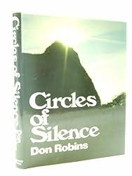 Circles of Silence by Don Robins (1985-06-20)