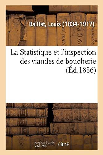 La Statistique et l'inspection des viandes de boucherie
