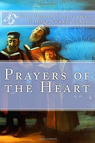 Prayers of the Heart por Reb Moshe Steinerman
