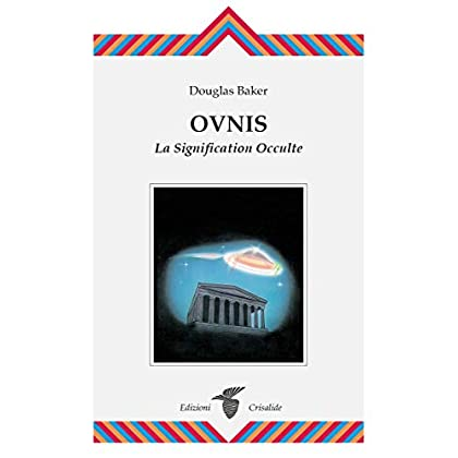 Ovnis - La signification occulte