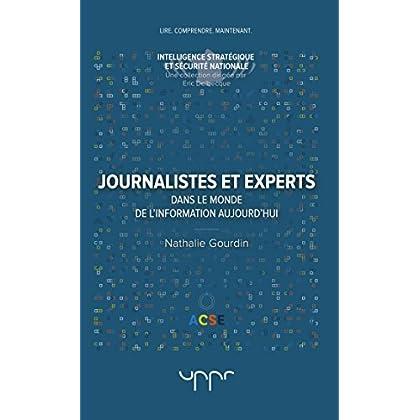 Journalistes et experts: Dans le monde de l'information aujourd'hui