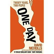 One Day. David Nicholls by David Nicholls (2009-08-01)