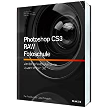 Photoshop CS3 - RAW - Fotoschule